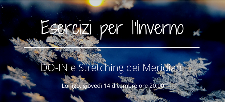 Esercizi per l'Inverno – DO-IN e Stretching dei Meridiani