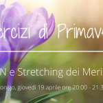 2018 - Esercizi di primavera - DO-IN e Stretching dei Meridiani