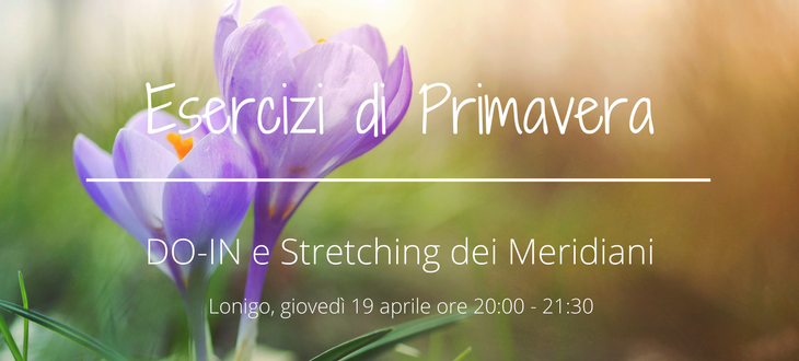 Esercizi di Primavera – DO-IN e Stretching dei Meridiani