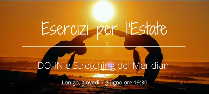 Esercizi per l'Estate – DO-IN e Stretching dei Meridiani