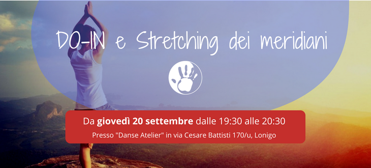 DO-IN e Stretching dei Meridiani: si riprende da Settembre a Lonigo